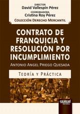 Capa do livro: Contrato de Franquicia y Resolución por Incumplimiento - Teoría y Práctica, Antonio Angel Priego Quesada