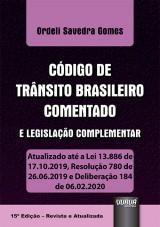Capa do livro: Código de Trânsito Brasileiro Comentado e Legislação Complementar, Ordeli Savedra Gomes