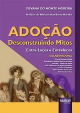 Capa do livro: Adoção - Desconstruindo Mitos, Silvana do Monte Moreira