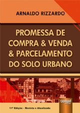 Capa do livro: Promessa de Compra & Venda & Parcelamento do Solo Urbano, Arnaldo Rizzardo
