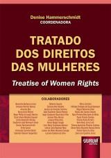 Capa do livro: Tratado dos Direitos das Mulheres, Coordenadora: Denise Hammerschmidt