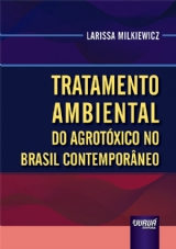 Capa do livro: Tratamento Ambiental do Agrotóxico no Brasil Contemporâneo, Larissa Milkiewicz