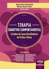 Capa do livro: Terapia Cognitivo-Comportamental, Organizadoras: Juliana Vieira Almeida Silva e Natanna Taynara Schütz