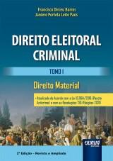 Capa do livro: Direito Eleitoral Criminal - Tomo I, Francisco Dirceu Barros e Janiere Portela Leite Paes