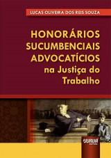 Capa do livro: Honorários Sucumbenciais Advocatícios na Justiça do Trabalho, Lucas Oliveira dos Reis Souza