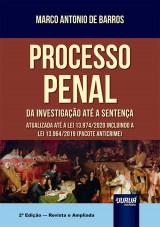 Capa do livro: Processo Penal - Da Investigação até a Sentença - Atualizada até a Lei 13.974/2020 incluindo a Lei 13.964/2019 (Pacote Anticrime), Marco Antonio de Barros