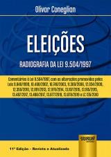 Capa do livro: Eleições - Radiografia da Lei 9.504/1997, Olivar Coneglian