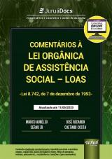 Capa do livro: Comentários à Lei Orgânica de Assistência Social - LOAS - Lei 8.742/1993 - Atualizada até o dia 11/05/2020, Marco Aurélio Serau Jr. e José Ricardo Caetano Costa