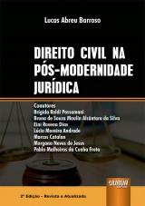 Capa do livro: Direito Civil na Pós-Modernidade Jurídica, Lucas Abreu Barroso