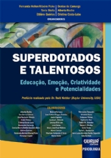 Capa do livro: Superdotados e Talentosos, Organizadores: Fernanda Hellen Ribeiro Piske, Tania Stoltz, Ettiène Guérios, Denise de Camargo, Alberto Rocha e Cristina Costa-Lobo
