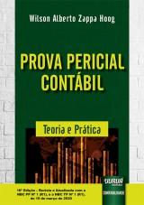 Capa do livro: Prova Pericial Contábil - Teoria e Prática - 16ª Edição – Revista e Atualizada com a NBC PP Nº 1 (R1), e a NBC TP Nº 1 (R1), Wilson Alberto Zappa Hoog