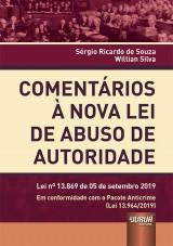 Capa do livro: Comentários à Nova Lei de Abuso de Autoridade, Sérgio Ricardo de Souza e Willian Silva