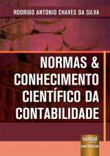 Capa do livro: Normas & Conhecimento Científico da Contabilidade, Rodrigo Antonio Chaves da Silva