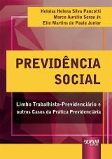 Capa do livro: Previdência Social, Heloísa Helena Silva Pancotti, Marco Aurélio Serau Jr. e Elio Martins de Paula Junior