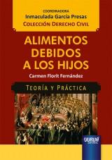 Capa do livro: Alimentos Debidos a Los Hijos - Teoría y Práctica, Carmen Florit Fernàndez