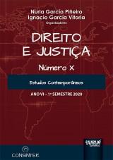 Capa do livro: Direito e Justiça - Ano VI - X - 1º Semestre 2020, Organizadores: Nuria García Piñeiro e Ignacio García Vitoria