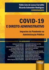 Capa do livro: COVID-19 e Direito Administrativo, Coordenadores: Fábio Lins de Lessa Carvalho e Ricardo Schneider Rodrigues
