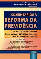 Capa do livro: Comentários à Reforma da Previdência, Organizadores: Daniel Mourgues Cogoy e Guillermo Rojas de Cerqueira César