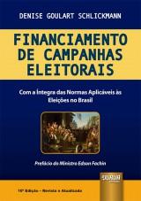 Capa do livro: Financiamento de Campanhas Eleitorais, Denise Goulart Schlickmann