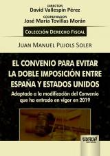Capa do livro: El Convenio Para Evitar la Doble Imposición Entre España y Estados Unidos, Juan Manuel Pujols Soler