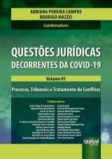 Capa do livro: Questões Jurídicas Decorrentes da Covid-19 - Volume 01, Organizadores: Adriana Pereira Campos e Rodrigo Mazzei
