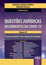 Capa do livro: Questões Jurídicas Decorrentes da Covid-19 - Volume 02, Organizadores: Adriana Pereira Campos e Rodrigo Mazzei