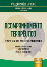 Capa do livro: Acompanhamento Terapêutico, Adriano Furtado Holanda, Luís Felipe Ferro e Marcelo Costa Benatto