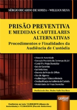 Capa do livro: Prisão Preventiva e Medidas Cautelares Alternativas, Sérgio Ricardo de Souza e Willian Silva