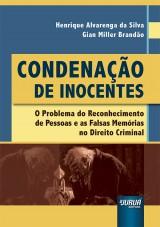 Capa do livro: Condenação de Inocentes, Henrique Alvarenga da Silva e Gian Miller Brandão