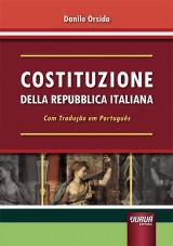 Capa do livro: Costituzione Della Repubblica Italiana - Com Tradução em Português, Danilo Orsida