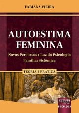 Capa do livro: Autoestima Feminina, Fabiana Vieira