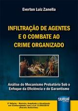 Capa do livro: Infiltração de Agentes e o Combate ao Crime Organizado, Everton Luiz Zanella