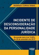 Capa do livro: Incidente de Desconsideração da Personalidade Jurídica, Rodrigo Cunha Ribas