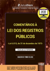 Capa do livro: Comentários à Lei dos Registros Públicos - Lei 6.015, de 31 de dezembro de 1973 - + 4 meses de assinatura na plataforma JuruáDocs: Comentários + casuística + notas de doutrina - Atualizado até 18/09/2020, Waldir de Pinho Veloso