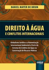 Capa do livro: Direito à Água e Conflitos Internacionais, Daniel Mayer de Brum