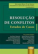 Capa do livro: Resolução de Conflitos, Coordenadores: Ricardo Real P. de Sousa e Gilberto Carvalho de Oliveira