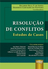 Capa do livro: Resolução de Conflitos - Estudos de Casos, Coordenadores: Ricardo Real P. de Sousa e Gilberto Carvalho de Oliveira