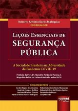 Capa do livro: Lições Essenciais de Segurança Pública, Coordenador: Roberto Antônio Darós Malaquias