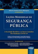 Capa do livro: Lições Modernas de Segurança Pública, Coordenador: Roberto Antônio Darós Malaquias