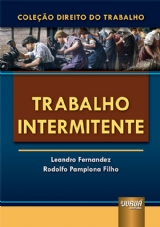 Capa do livro: Trabalho Intermitente, Leandro Fernandez e Rodolfo Pamplona Filho