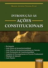 Capa do livro: Introdução às Ações Constitucionais, Manoel Antonio Teixeira Filho