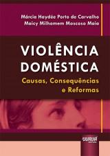 Capa do livro: Violência Doméstica, Márcia Haydée Porto de Carvalho e Maicy Milhomem Moscoso Maia