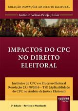 Capa do livro: Impactos do CPC no Direito Eleitoral, Antônio Veloso Peleja Júnior