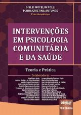 Capa do livro: Intervenções em Psicologia Comunitária e da Saúde - Teoria e Prática, Coordenadoras: Gislei Mocelin Polli e Maria Cristina Antunes