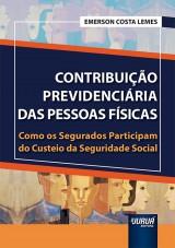 Capa do livro: Contribuição Previdenciária das Pessoas Físicas, Emerson Costa Lemes