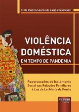 Capa do livro: Violência Doméstica em Tempo de Pandemia, Stela Valéria Soares de Farias Cavalcanti