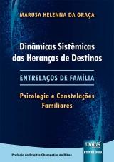 Capa do livro: Dinâmicas Sistêmicas das Heranças de Destinos, Marusa Helenna da Graça