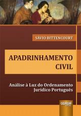 Capa do livro: Apadrinhamento Civil, Sávio Bittencourt