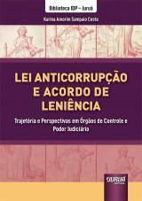 Capa do livro: Lei Anticorrupção e Acordo de Leniência, Karina Amorim Sampaio Costa