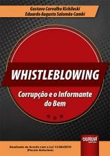 Capa do livro: Whistleblowing - Corrupção e o Informante do Bem, Gustavo Carvalho Kichileski e Eduardo Augusto Salomão Cambi
